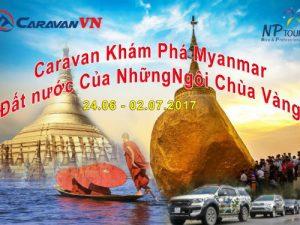 Caravan Khám Phá Myanmar – Đất Nước của Những Ngôi Chùa Vàng